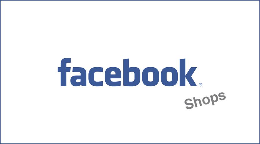 Facebook Shops: Social Commerce als Zukunft?